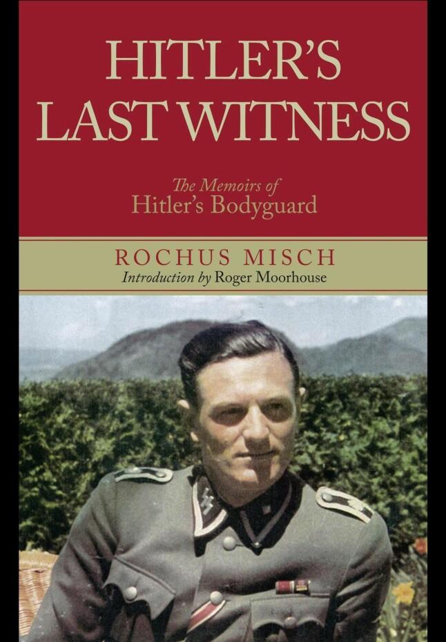 <b>PÅ INNSIDEN:</b> Rochus Misch arbeidet som Adolf Hitlers kurer, telefonoperatør og livvakt. Han skrev senere en bok om sitt forhold til den tyske diktatoren.