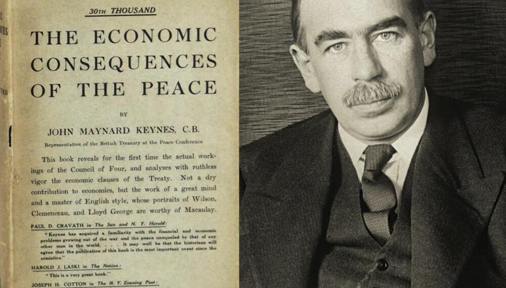I sin bok The Economic Consequences of the Peace skrev Keynes om at de harde kravene til Tyskland etter krigen ville føre til økonomisk kollaps for landet, og at det ville ha tunge økonomiske og politiske konsekvenser for hele Europa.