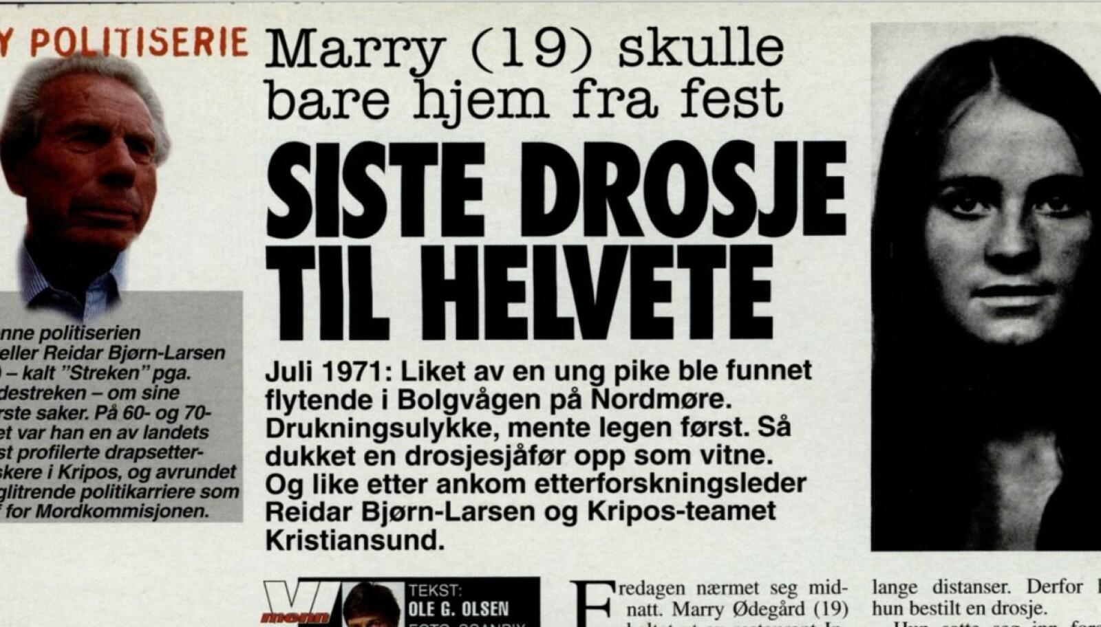 <b>FØLJETONG: </b>På 2000-tallet presenterte Reidar Bjørn-Larsen noen av de største kriminalsakene han hadde jobbet med, i Vi Menn.